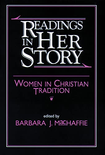 9780800625757: Readings in Her Story: Women in Christian Tradition