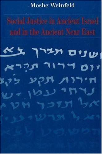 9780800625962: Social Justice in Ancient Israel and in the Ancient Near East