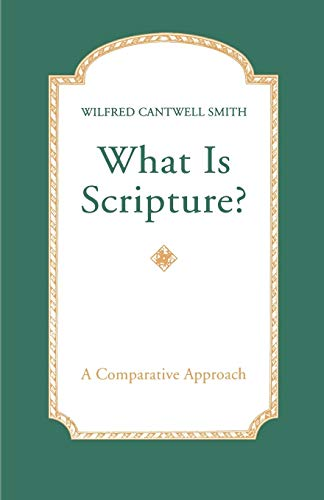 What is Scripture? (Political Thought): Wilfred Smith