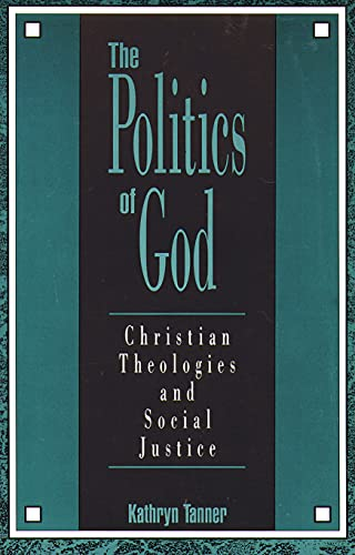 9780800626136: The Politics of God: Christian Theologies and Social Justice
