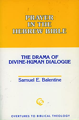 9780800626150: Prayer in the Hebrew Bible: The Drama of Divine-Human Dialogue