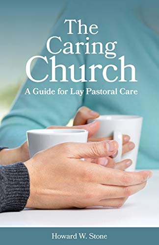 9780800626181: The Caring Church: A Guide for Lay Pastoral Care