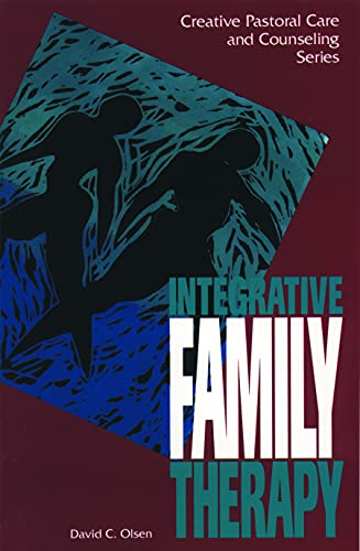 9780800626389: Integrative Family Therapy (Creative Pastoral Care and Counseling) (Creative Pastoral Care & Counseling)