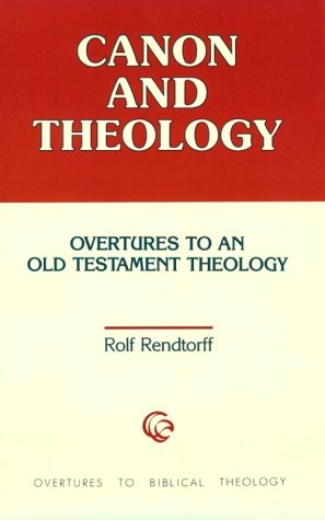 9780800626655: Canon and Theology: Overtures to an Old Testament Theology (Overtures to biblical theology)