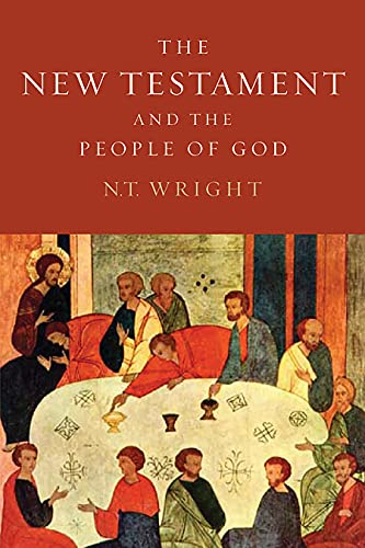 The New Testament and the People of God (Paperback): N.T. Wright