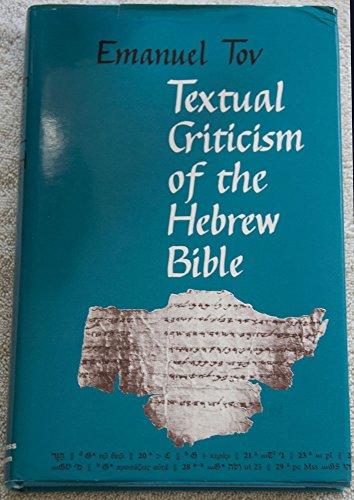 Textual Criticism of the Hebrew Bible: Tov, Emanuel