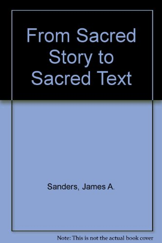 9780800627058: From Sacred Story to Sacred Text
