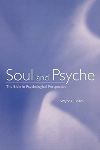 9780800627164: Soul and Psyche: The Bible in Psychological Perspective