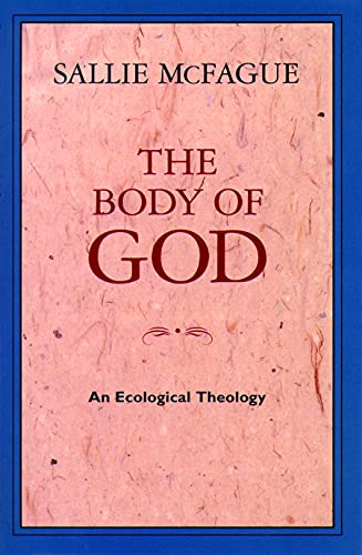 9780800627355: The Body of God: An Ecological Theology