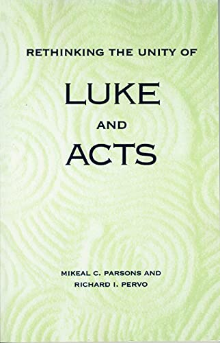 9780800627508: Rethinking the Unity of Luke and Acts