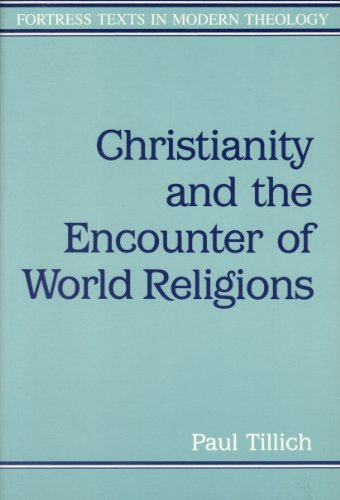 9780800627614: Christianity and the Encounter of World Religions (Fortress Texts in Modern Theology)
