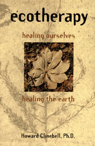 9780800627690: Ecotherapy: Healing Ourselves, Healing the Earth