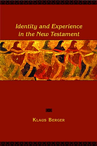 9780800627799: Identity and Experience in the New Testament