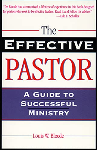9780800627874: The Effective Pastor: A Guide to Successful Ministry (Theology and the Sciences)