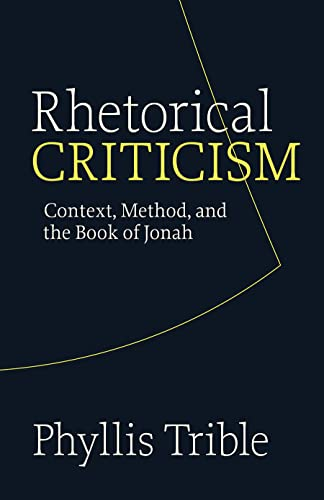 9780800627980: Rhetorical Criticism: Context, Method, and the Book of Jonah