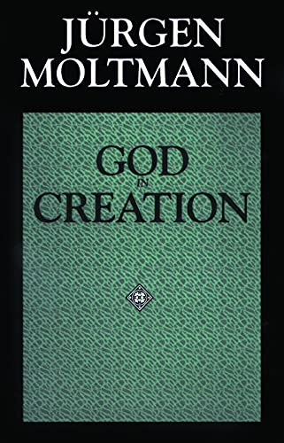9780800628239: God in Creation: A New Theology of Creation and the Spirit of God