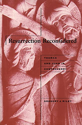 9780800628468: Resurrection Reconsidered: Thomas and John in Controversy