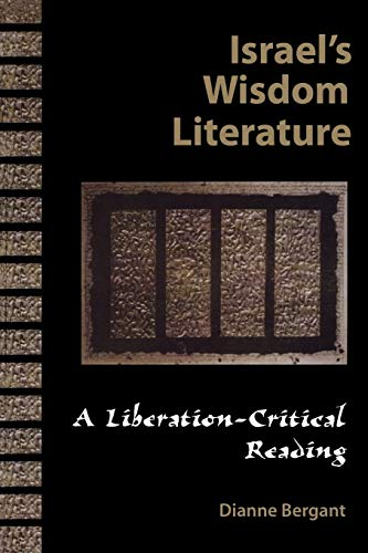 9780800628758: Israel's Wisdom Literature (Liberation-Critical Reading of the Old Testament)