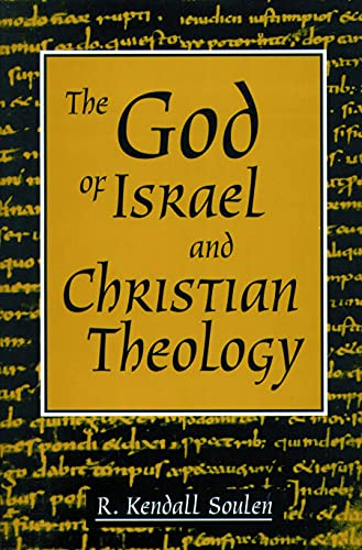 9780800628833: The God of Israel and Christian Theology