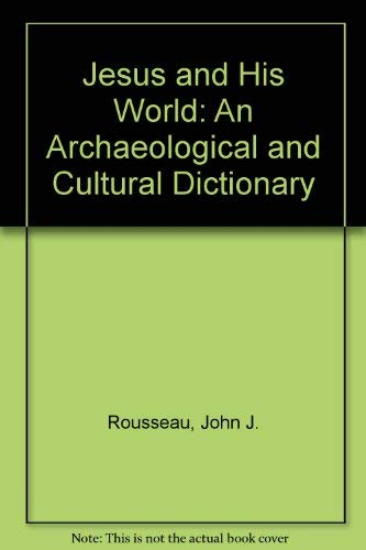 9780800629038: Jesus and His World: An Archaeological and Cultural Dictionary