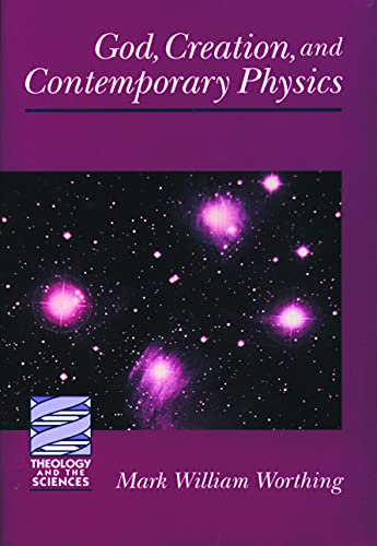 9780800629069: GOD, CREATION, AND CONTEMPORARY PHYSICS (Theology and the Sciences) (Theology & the Sciences)