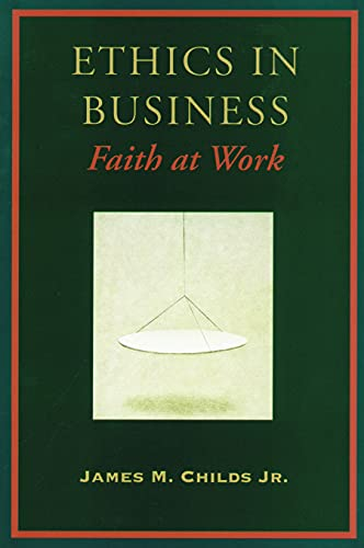 Ethics in Business: James M. Childs