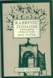 9780800629090: Rabbinic Judaism: Structure and System