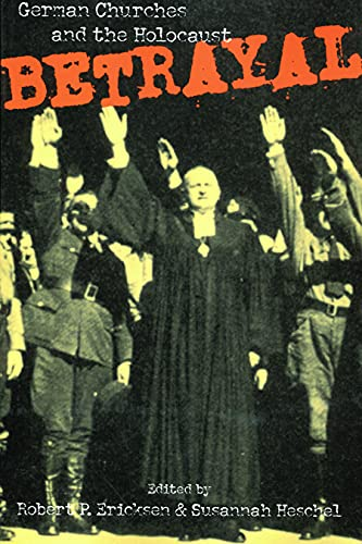 9780800629311: Betrayal: German Churches and the Holocaust
