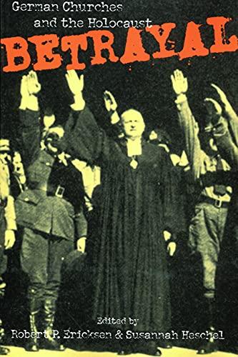 9780800629311: Betrayal: German Churches and the Holocaust