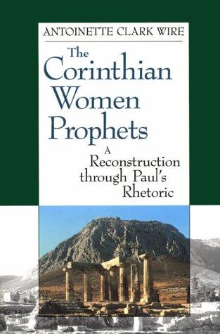 9780800629465: The Corinthian Women Prophets: A Reconstruction Through Paul's Rhetoric
