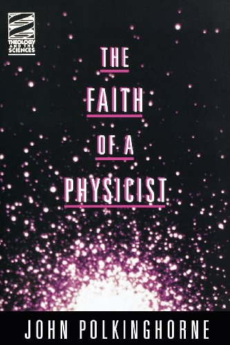 9780800629700: The Faith of a Physicist (Theology & the Sciences Series)