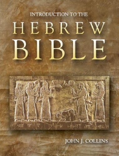 Introduction to the Hebrew Bible: Collins, John J.
