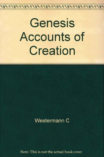 Genesis Accounts of Creation: Westermann C