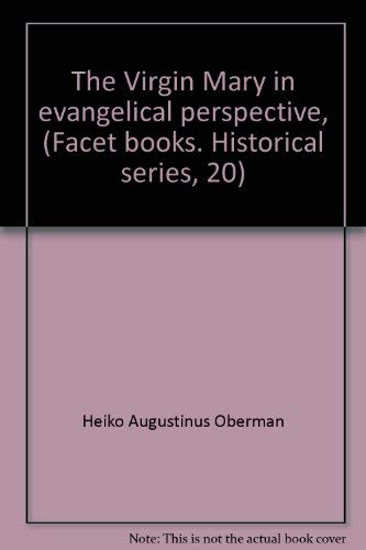 9780800630676: The Virgin Mary in evangelical perspective, (Facet books. Historical series, 20)