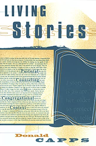 LIVING STORIES: Pastoral Counseling in Congregational Context - Capps, Donald