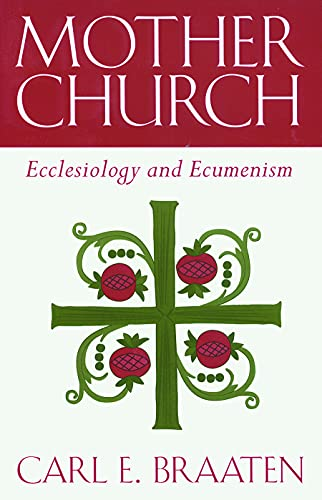 9780800630829: Mother Church: Ecclesiology and Ecumenism