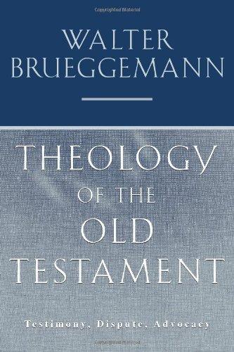 Theology of the Old Testament: Brueggemann, Walter