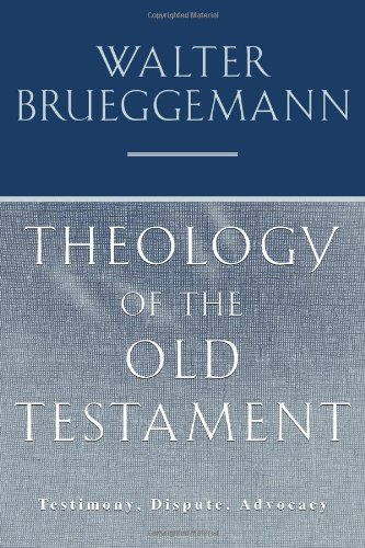 9780800630874: Theology of the Old Testament: Testimony, Dispute, Advocacy