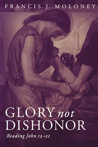 Glory Not Dishonor: Francis J. Moloney