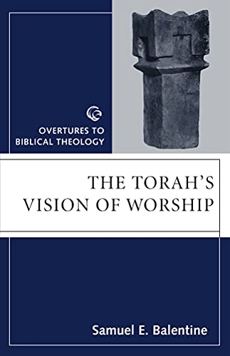 9780800631550: The Torah's Vision of Worship (Overtures to Biblical Theology)
