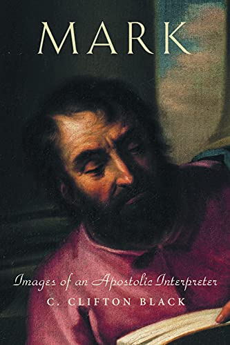 9780800631680: Mark: Images of an Apostolic Interpreter (Personalities of the New Testament Series)