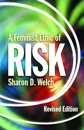 9780800631857: A Feminist Ethic of RISK (Other Feminist Voices)