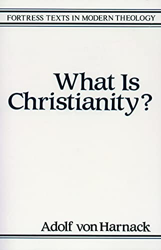 9780800632014: What is Christianity (Fortress Texts in Modern Theology)