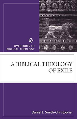 9780800632243: A Biblical Theology of Exile (Overtures to Biblical Theology)