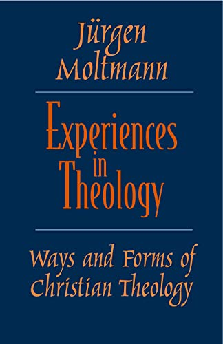9780800632670: Experiences in Theology: Ways and Forms of Christian Theology