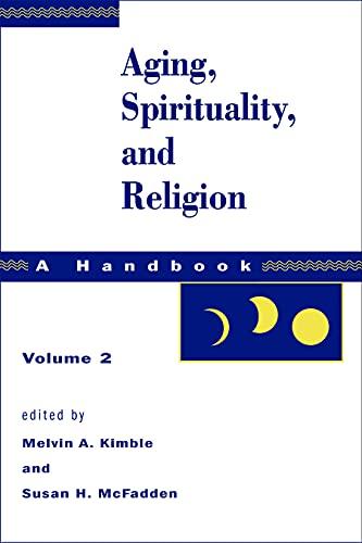 9780800632731: Aging, Spirituality, and Religion: A Handbook, Vol. 2