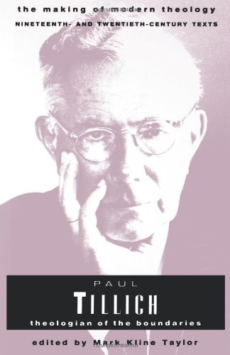9780800634032: Paul Tillich (Making of Modern Theology): Theologian of the Boundaries