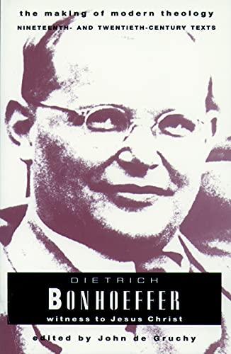 9780800634049: Dietrich Bonhoeffer: Witness to Jesus Christ (Making of Modern Theology)