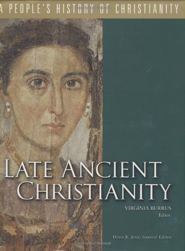 9780800634124: Late Ancient Christianity, Volume 2 (People's History of Christianity)