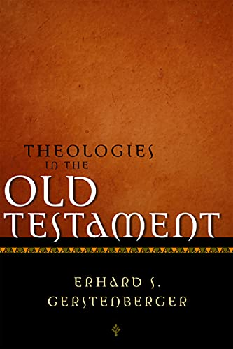 9780800634650: Theologies in the Old Testament